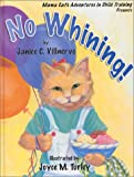 Mama Cat's Adventures in Child Training Presents: No Whining