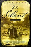 The Silent (0553380389) by Dann, Jack