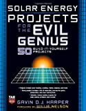 Solar Energy Projects for the Evil Genius - 0071477721
