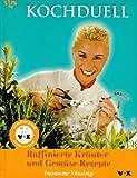 Image de Kochduell, Raffinierte Kräuter-Rezepte und Gemüse-Rezepte