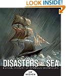 Disasters at Sea: A Visual History of...