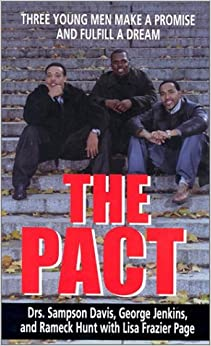 The Pact: Three Young Men Make a Promise and Fulfill a Dream.