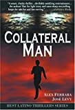 img - for Collateral Man (Best Latino Thrillers Collection) (Best Latino Thrillers Series) book / textbook / text book