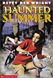Haunted Summer (0439244021) by Wright, Betty Ren
