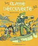 echange, troc Laurent Audouin, Fanny Joly - Classe découverte