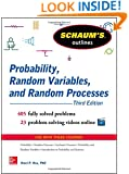 Schaum's Outline of Probability, Random Variables, and Random Processes, 3rd Edition (Schaum's Outlines)