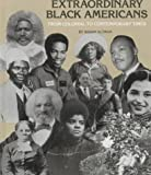 Extraordinary Black Americans: From Colonial to Contemporary Times (Black Studies)