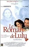 echange, troc Le Roman de Lulu [VHS]