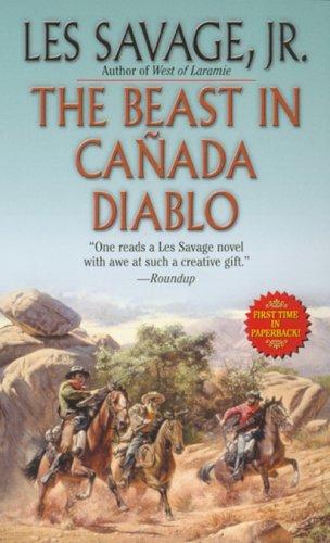 The Beast In Canada Diablo (Leisure Western), Les Savage