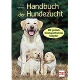 """Handbuch der Hundezucht: Mit gro�em hom�opathischem Ratgebervon """"Inge Hansen"""""""