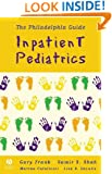 The Philadelphia Guide: Inpatient Pediatrics