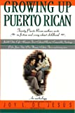 Growing Up Puerto Rican: An Anthology