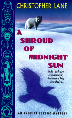 Image for Shroud of Midnight Sun : An Inupiat Eskimo Mystery