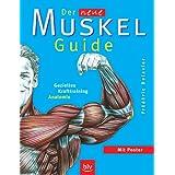 """Der neue Muskel-Guide: Gezieltes Krafttraining � Anatomievon """"Fr�d�ric Delavier"""""""
