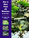 How to Build Ponds and Waterfalls and...