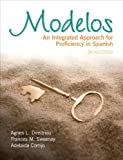 img - for Modelos: An Integrated Approach for Proficiency in Spanish (2nd Edition) by Agnes L. Dimitriou (2011-09-12) book / textbook / text book