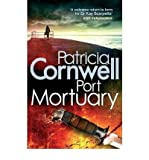 Patricia Cornwell (Port Mortuary) By Patricia Cornwell (Author) Paperback on (Apr , 2011)
