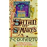 Satan in St.Mary's (Hugh Corbett Mysteries 01)by Paul Doherty