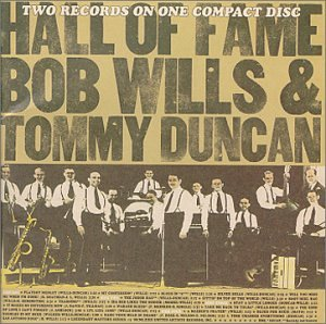 Hall Of Fame by Bob Will & Texas Playboys and Tommy Duncan