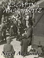 Escaping Auschwitz