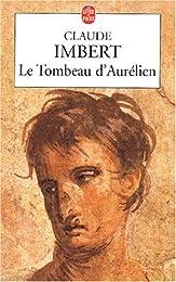 Le  tombeau d'Aurélien