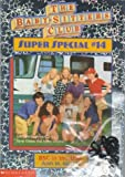 BSC in the USA (The Baby-Sitters Club Super Special, #14) (059069216X) by Ann M. Martin