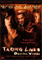 Taking Lives - Destins violés