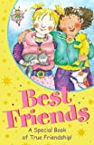 img - for Best Friends: A Special Book of True Friendship book / textbook / text book