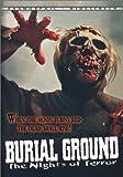 echange, troc Burial Ground: Night of Terrors [Import USA Zone 1]