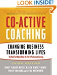 Co-Active Coaching: Changing Business...