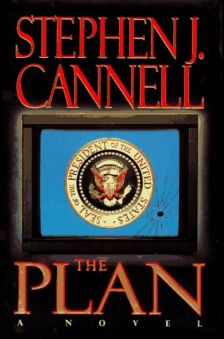 The Plan, STEPHEN J. CANNELL