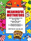 Meaningful Motivators