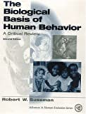 The Biological Basis of Human Behavior: A Critical Review (2nd Edition)