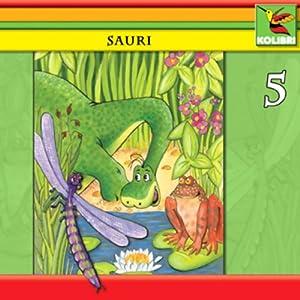Abenteuer am Libellensee (Sauri 5) Hörspiel
