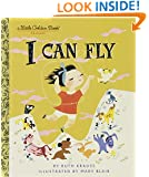 I CAN FLY (Little Golden Book)