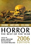 Horror: The Best of the Year, 2006 Edition (0809556480) by Betancourt, John