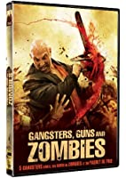 Gangsters, Guns And Zombies [DVD + Copie digitale]