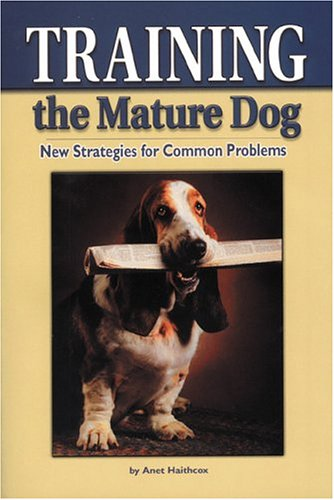 Training the Mature Dog: New Strategies for Common Problems