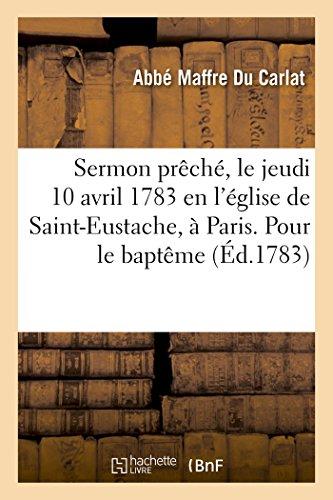 sermon-preche-le-jeudi-10-avril-1783-en-leglise-de-saint-eustache-a-paris-pour-le-bapteme-dune-famil