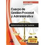Temario I - turno libre - cuerpo de gestion procesal y admnistrativa de la administracion de justicia (T.L. Justicia...