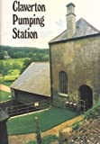Claverton Pumping Station: A definitive study Warwick Danks