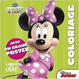 La maison de mickey coloriage poster minnie 9782806303783 books - Coloriage maison de mickey ...