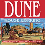 Dune: House Corrino: House Trilogy, Book 3 (       UNABRIDGED) by Brian Herbert, Kevin J. Anderson Narrated by Scott Brick
