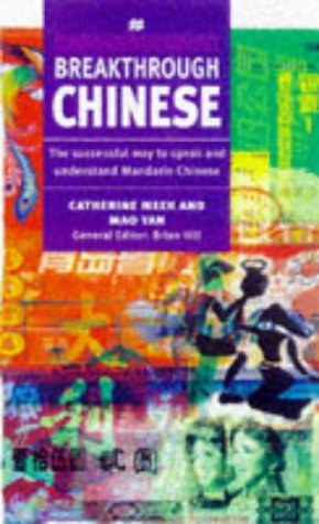 Breakthrough Chinese (Breakthrough Language)