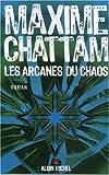 echange, troc Maxime Chattam - Les arcanes du chaos