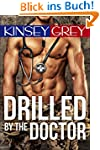 Drilled by the Doctor: A Medical Humi...