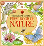The Usborne Complete First Book of Nature (Usborne First Nature)
