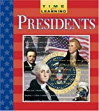 Presidents (Time for Learning) (0785395997) by Melissa Blackwell Burke
