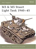 M3 & M5 Stuart Light Tank 1940-1945 (New Vanguard Series, 33)