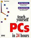 Sams Teach Yourself PCs in 24 Hours (0672311631) by Perry, Greg M.